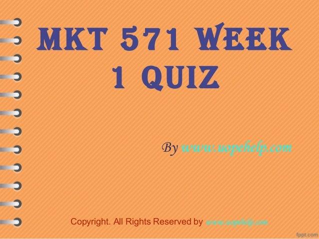 Mkt 571 week 1 knowledge check