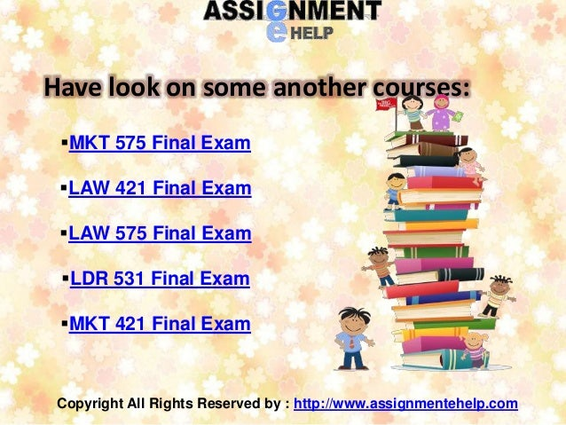 final exam mkt 575 Uop e help boom your thoughts and growth your skill for the fin 575 final exam, law 421 final exam,  mkt 575 final exam @ uop e help by: uop e help.