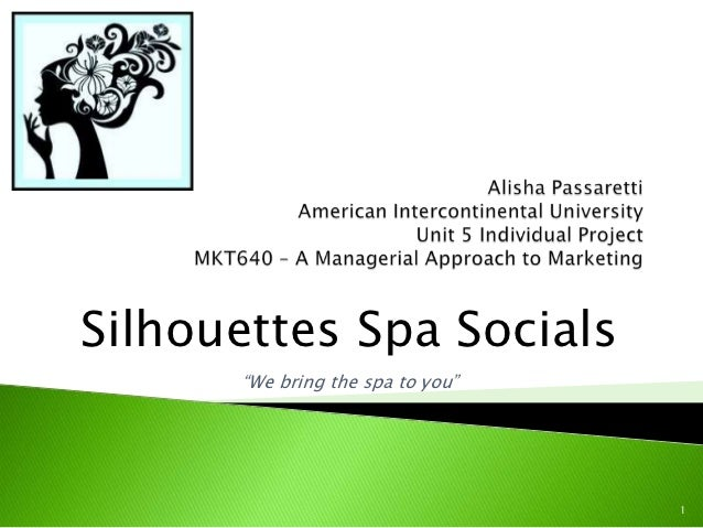 """Silhouettes Spa Socials      """"We bring the spa to you""""                                  1"""