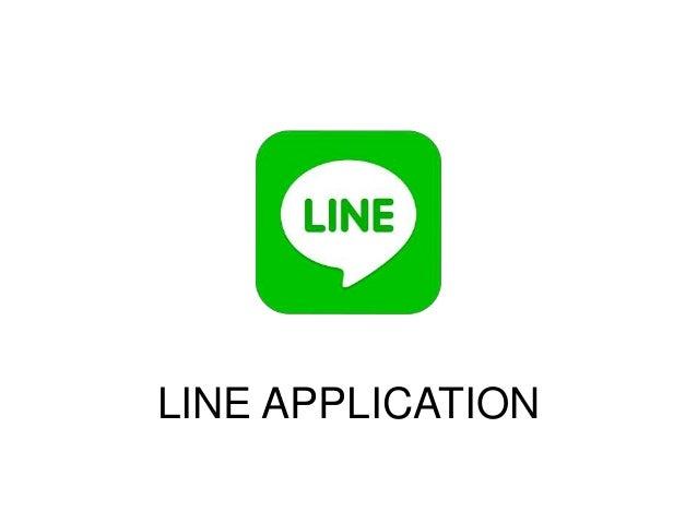 LINE APPLICATION