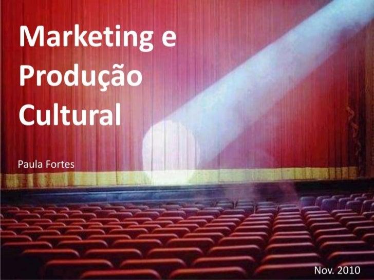 Marketing Cultural - Apresentação