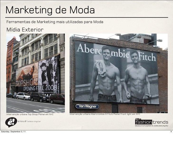 Marketing de Moda     Ferramentas de Marketing mais utilizadas para Moda     Mídia Exterior     Intervenção urbana Top Sho...