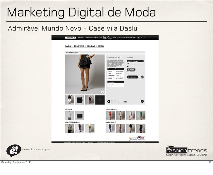 Marketing Digital de Moda     Admirável Mundo Novo - Case Vila Daslu                a n a u ê ! aldeia   digitalSaturday, ...