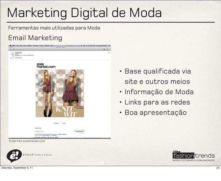 Marketing Digital de Moda     Ferramentas mais utilizadas para Moda     Email Marketing                                   ...