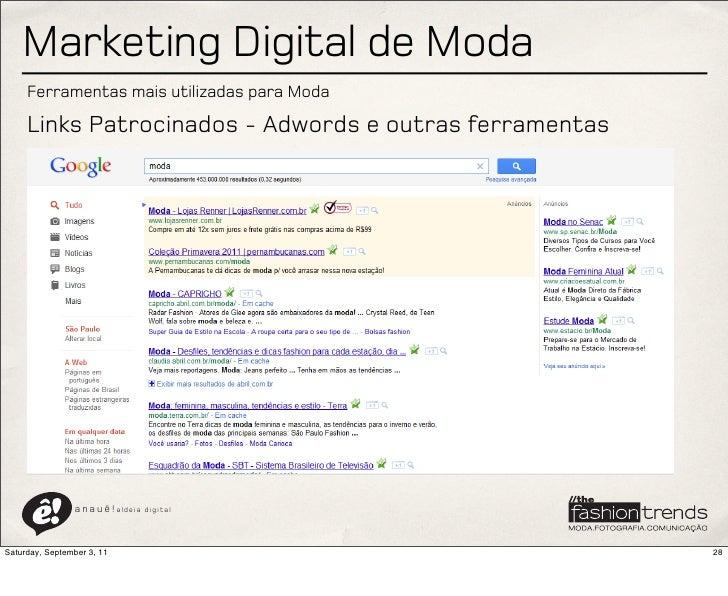 Marketing Digital de Moda     Ferramentas mais utilizadas para Moda     Links Patrocinados - Adwords e outras ferramentas ...