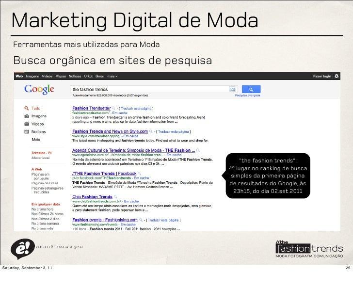 Marketing Digital de Moda     Ferramentas mais utilizadas para Moda     Busca orgânica em sites de pesquisa               ...