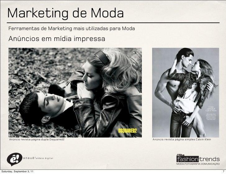Marketing de Moda     Ferramentas de Marketing mais utilizadas para Moda     Anúncios em mídia impressa      Anúncio revis...