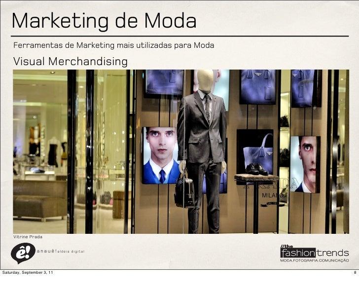 Marketing de Moda     Ferramentas de Marketing mais utilizadas para Moda     Visual Merchandising     Vitrine Prada       ...
