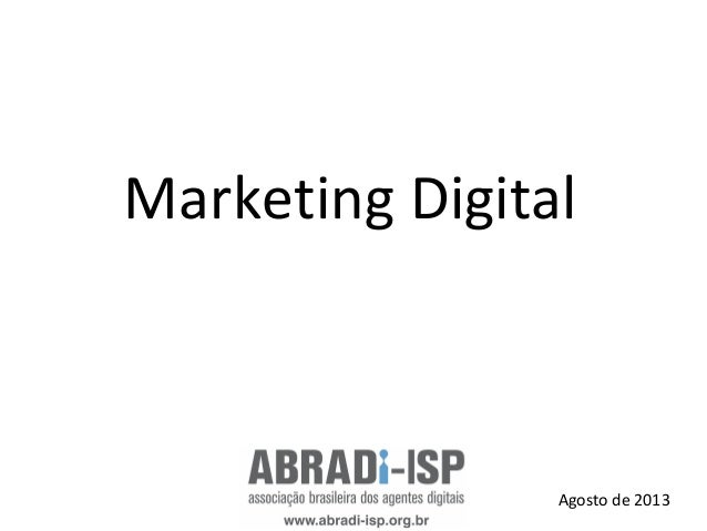 Marketing Digital Agosto de 2013