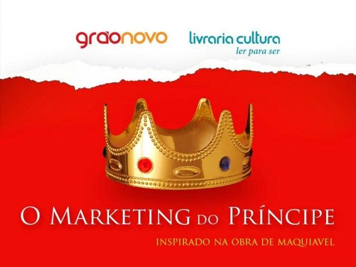 O Marketing do Príncipe