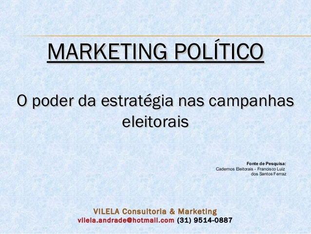 MARKETING POLÍTICOO poder da estratégia nas campanhas              eleitorais                                             ...