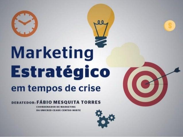 Objetivo do discurso: Provocar uma análise partindo da visão estratégica de marketing dentro de uma perspectiva 360° da em...