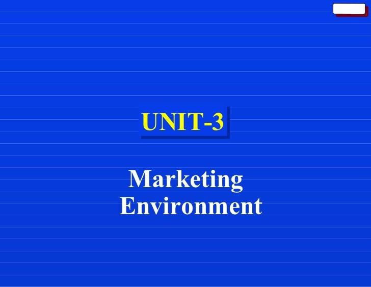 UNIT-3 Marketing Environment