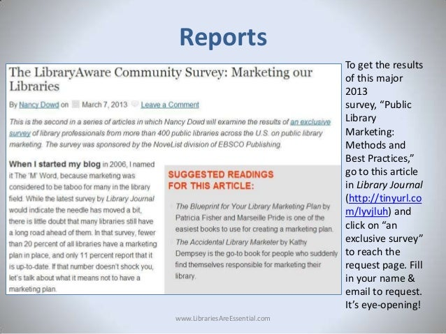 """Reports To get the results of this major 2013 survey, """"Public Library Marketing: Methods and Best Practices,"""" go to this a..."""