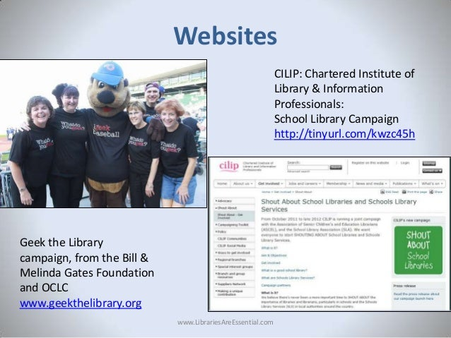 Websites CILIP: Chartered Institute of Library & Information Professionals: School Library Campaign http://tinyurl.com/kwz...