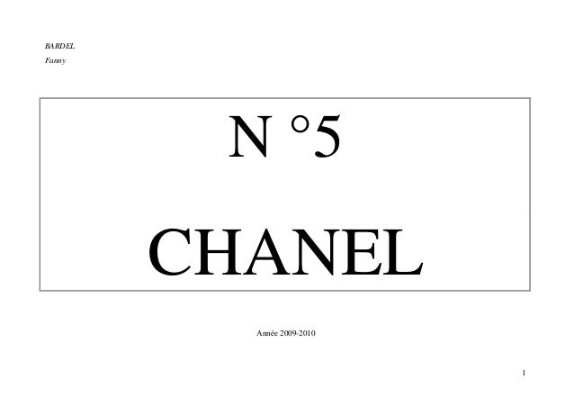 BARDELFanny          N °5         CHANEL           Année 2009-2010                             1