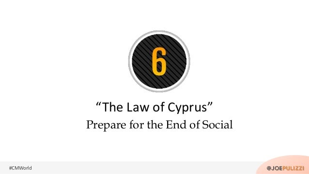"""#CMWorld Prepare for the End of Social """"The Law of Cyprus"""""""