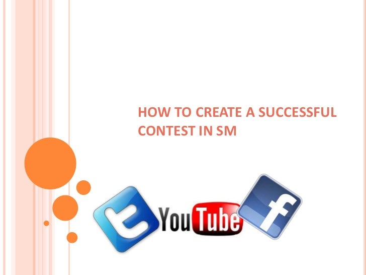 HOW TO CREATE A SUCCESSFULCONTEST IN SM