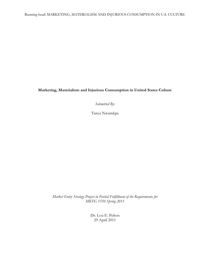 writing sample marketing materialism and injurious consumption in marketing materialism and injurious consumption in united states culture<br >submitted by