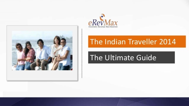 The Ultimate Guide The Indian Traveller 2014
