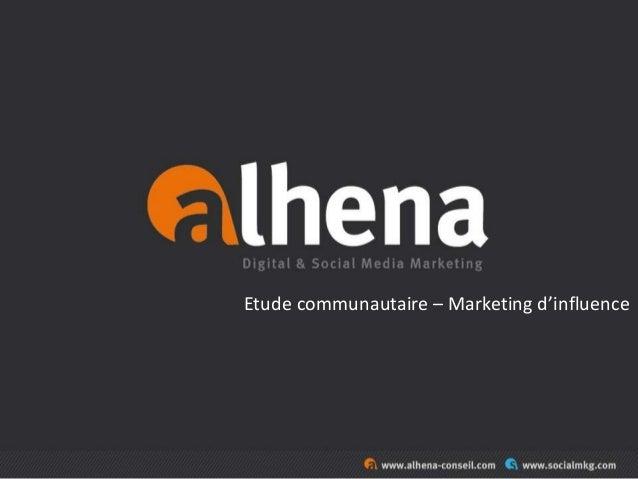 Etude communautaire – Marketing d'influence