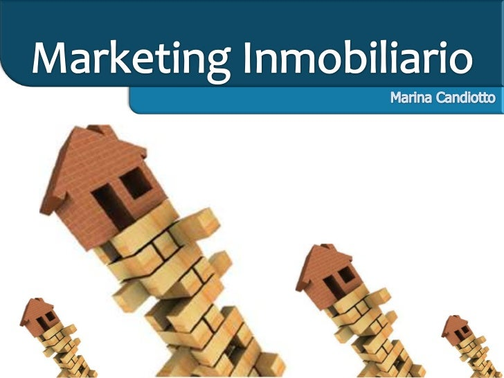 Marketing Inmobiliario<br />Marina Candiotto<br />