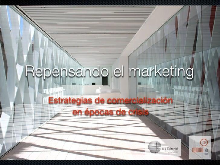 Repensando el marketing   Estrategias de comercialización         en épocas de crisis