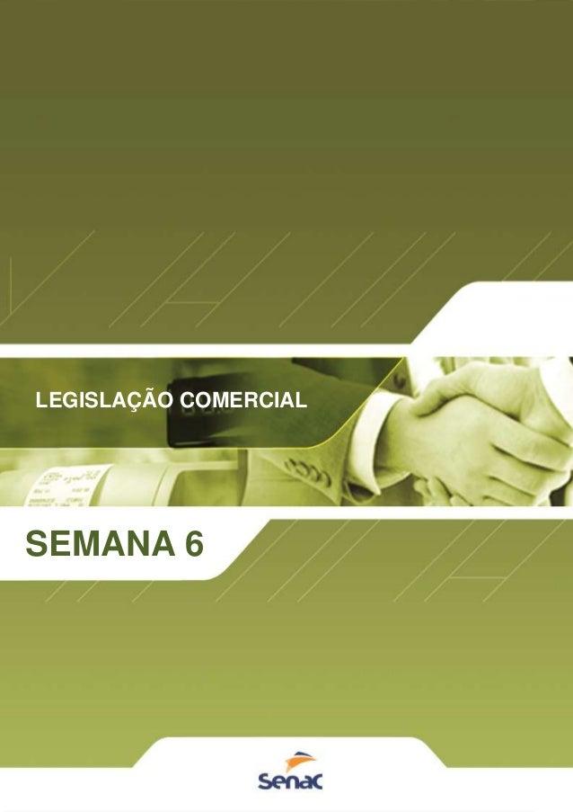 1 LEGISLAÇÃO COMERCIAL SEMANA 6