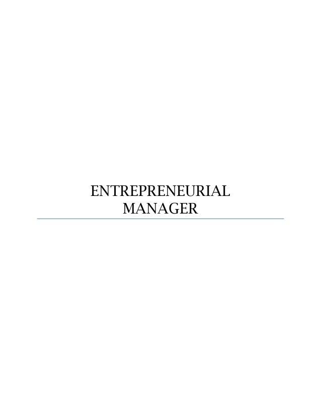 ENTREPRENEURIAL MANAGER