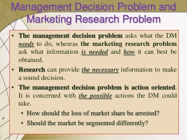 DEFINING THE MARKETING RESEARCH PROBLEM AND DEVELOPING AN