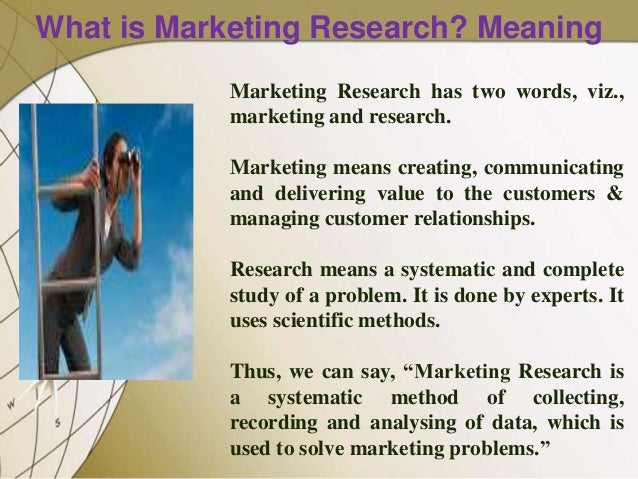 DEFINING THE MARKETING RESEARCH PROBLEM AND DEVELOPING AN APPROACH