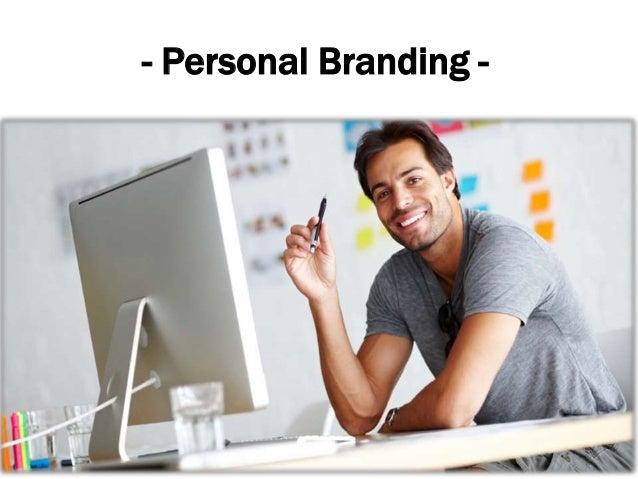 - Personal Branding -