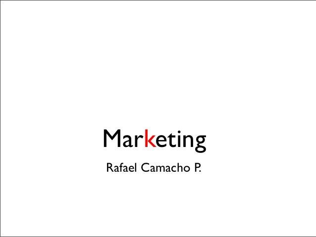Marketing Rafael Camacho P.