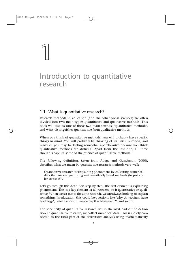 1 Introduction to quantitative research 1.1. What is quantitative research? Research methods in education (and the other s...