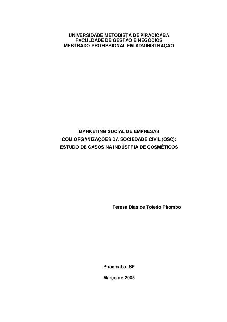 UNIVERSIDADE METODISTA DE PIRACICABA     FACULDADE DE GESTÃO E NEGÓCIOS MESTRADO PROFISSIONAL EM ADMINISTRAÇÃO      MARKET...