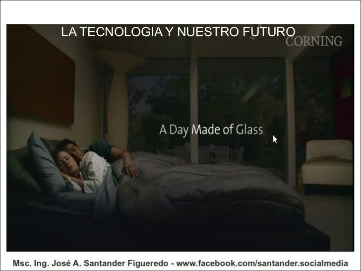 LA TECNOLOGIA Y NUESTRO FUTURO