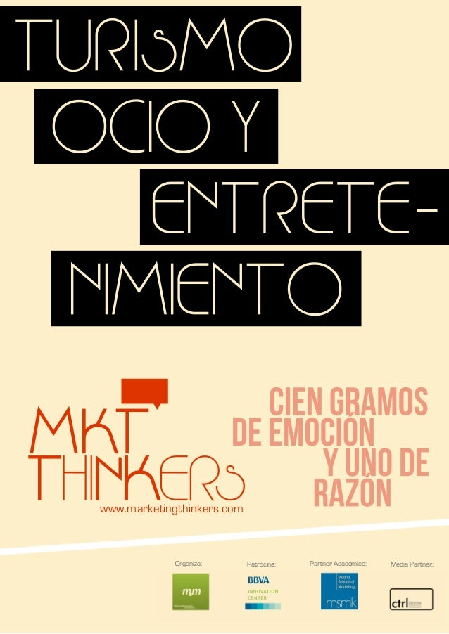 www.marketingthinkers.comOrganiza: Patrocina: Partner Académico: Media Partner::