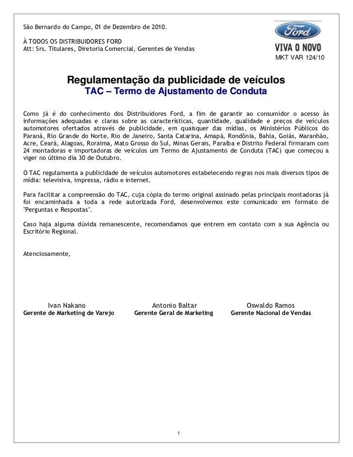 São Bernardo do Campo, 01 de Dezembro de 2010.À TODOS OS DISTRIBUIDORES FORDAtt: Srs. Titulares, Diretoria Comercial, Gere...