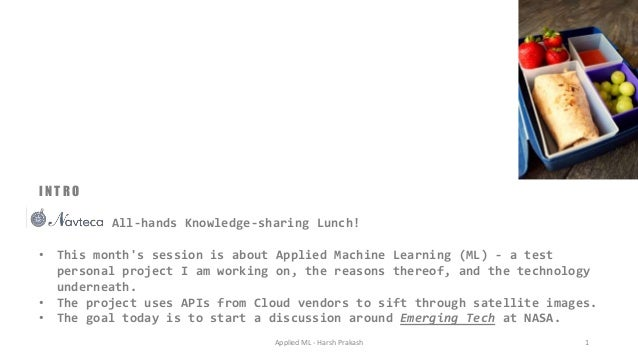 I N T R O All-hands Knowledge-sharing Lunch! • This month's session is about Applied Machine Learning (ML) - a test person...