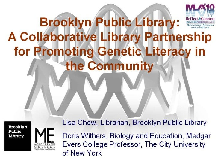 Brooklyn Public Library: A Collaborative Library Partnership for Promoting Genetic Literacy in the Community
