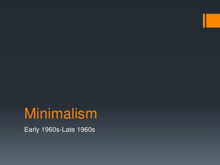Ml a minimalism presentation final version for Minimal art slideshare