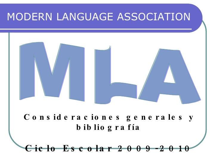 MODERN LANGUAGE ASSOCIATION MLA Consideraciones generales y bibliografía Ciclo Escolar 2009-2010