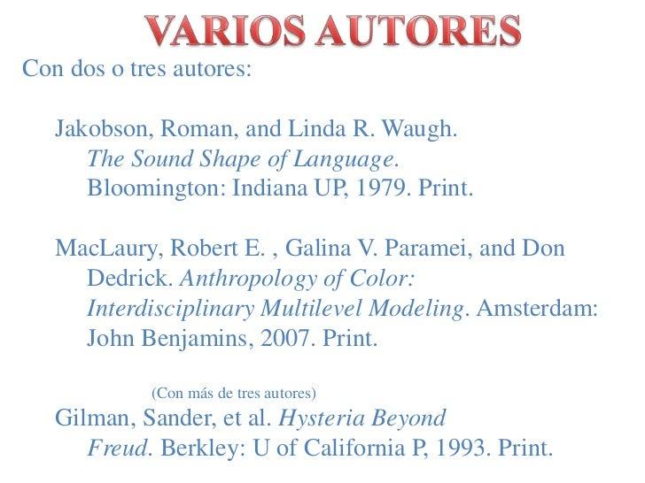 VARIOS AUTORES<br />Con dos o tresautores:<br />Jakobson, Roman, and Linda R. Waugh.             The Sound Shape of Lan...