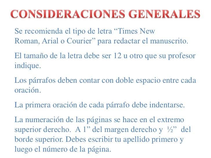 """CONSIDERACIONES GENERALES<br />Se recomienda el tipo de letra """"Times New Roman, Arial o Courier"""" para redactar el manuscri..."""