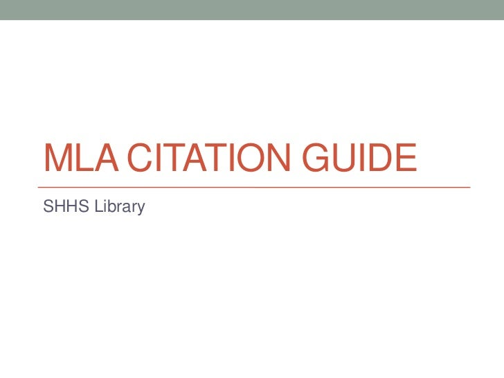 MLA CITATION GUIDESHHS Library