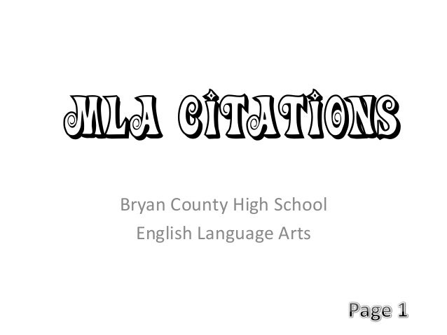 MLA Citations Bryan County High School English Language Arts