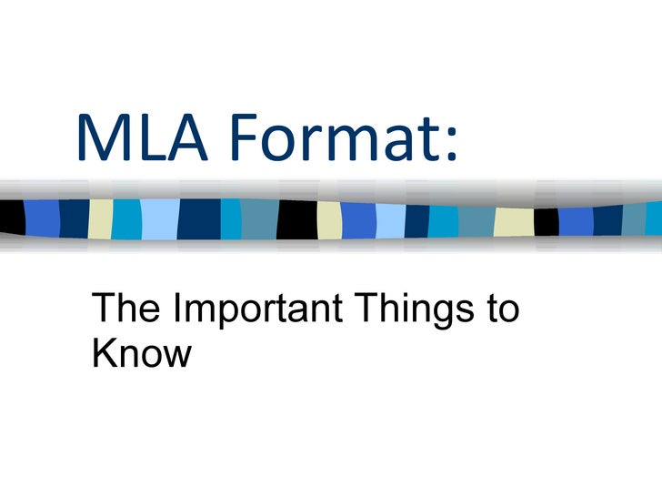 MLA Format: The Important Things to Know