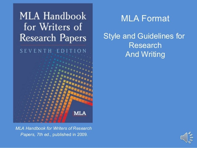 mla handbook for writers for research papers Updated to reflect the mla handbook offers examples for the general format of mla research papers the purdue owl, purdue u writing lab, last edited date.
