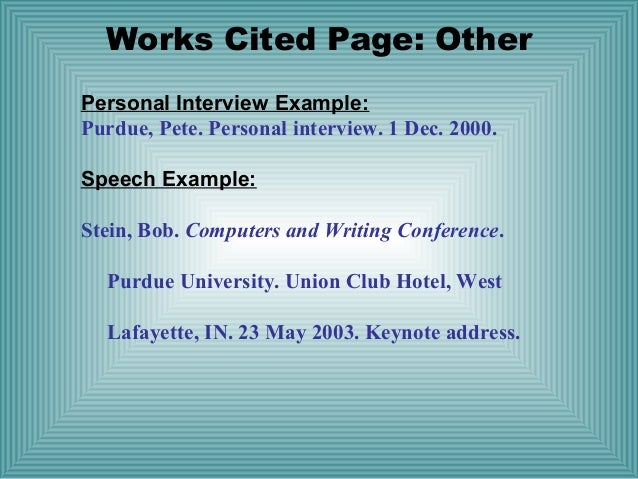 mla format personal interview Not a substitute for being familiar with all mla format requirements always refer  to your  interviews, personal, not published examples: mccain, john.