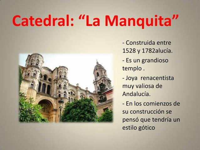 """Catedral: """"La Manquita""""               - Construida entre               1528 y 1782alucía.               - Es un grandioso ..."""